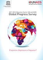 2011-2012 Education Sector HIV and AIDS Global Progress Survey