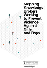 Mapping Knowledge Brokers Working to Prevent Violence Against Girls and Boys